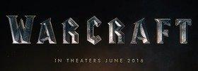 Warcraft Movie News Round-Up