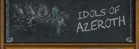 Tavern Brawl: Idols of Azeroth Replaces Battle of the Builds