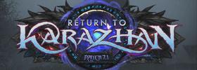 7.1 Legion Patch: Return to Karazhan!