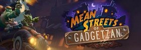 Mean Streets of Gadgetzan Is Live Now!