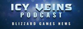 Icy Veins Podcast Episode #20
