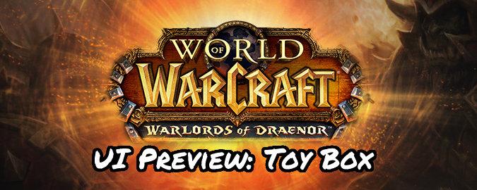 6186-warlords-of-draenor-alpha-toy-box-u
