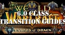 6.0 Class Transition Guides
