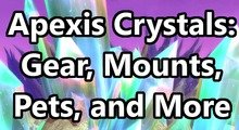 Apexis Crystals: Where to Get Them? How to Use Them?